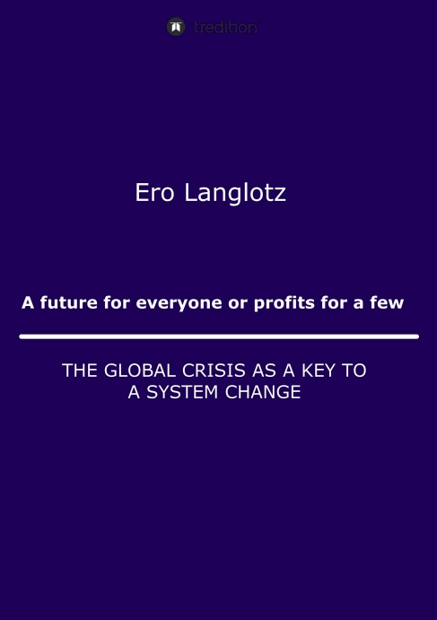 Ero Langlotz Book: A future for everyone or profits for a few